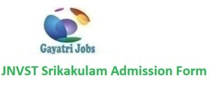 JNVST Srikakulam Admission Form