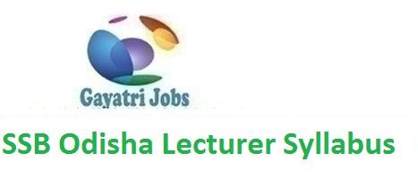 SSB Odisha Lecturer Syllabus 2018-19 PDF & Exam Pattern Download