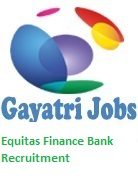 Equitas Finance Bank Recruitment