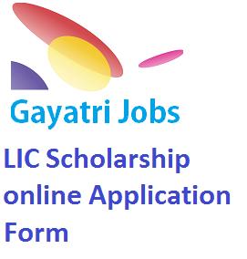 LIC Scholarship online Application Form