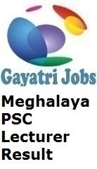 Meghalaya PSC Lecturer Result