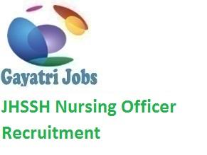 JHSSH Nursing Officer Recruitment 2019 Apply Online @ www jsshs org