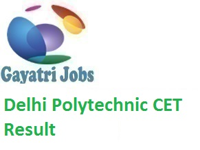 Delhi Polytechnic CET Result