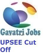 UPSEE Cut Off