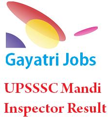 UPSSSC Mandi Inspector Result