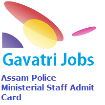 Assam Police Ministerial Staff Admit Card 2019 at police